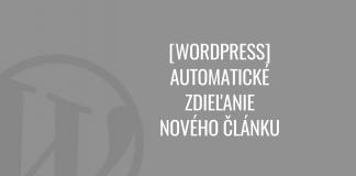 WordPress automatické zdieľanie