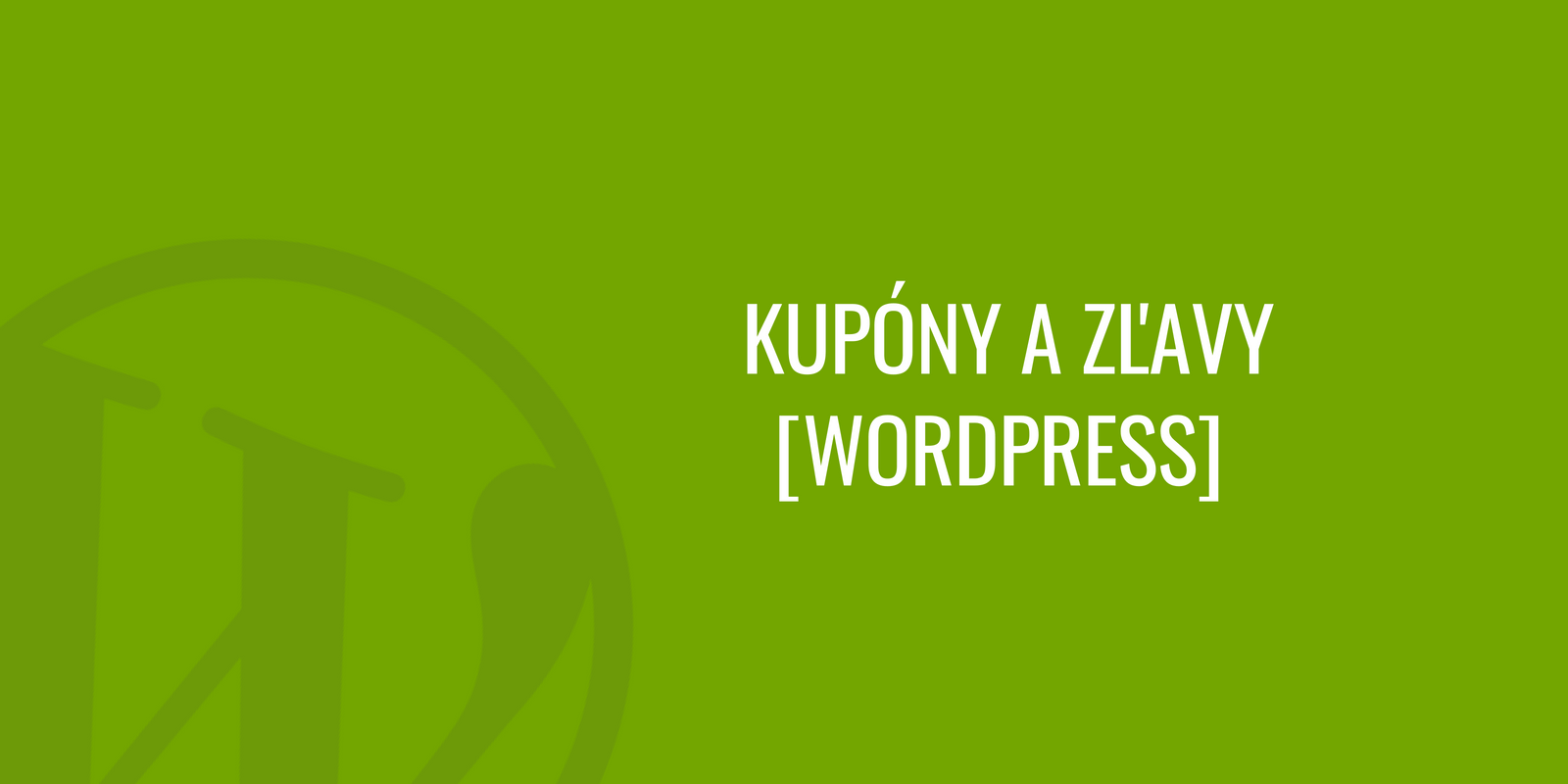 WordPress kupóny a zľavy