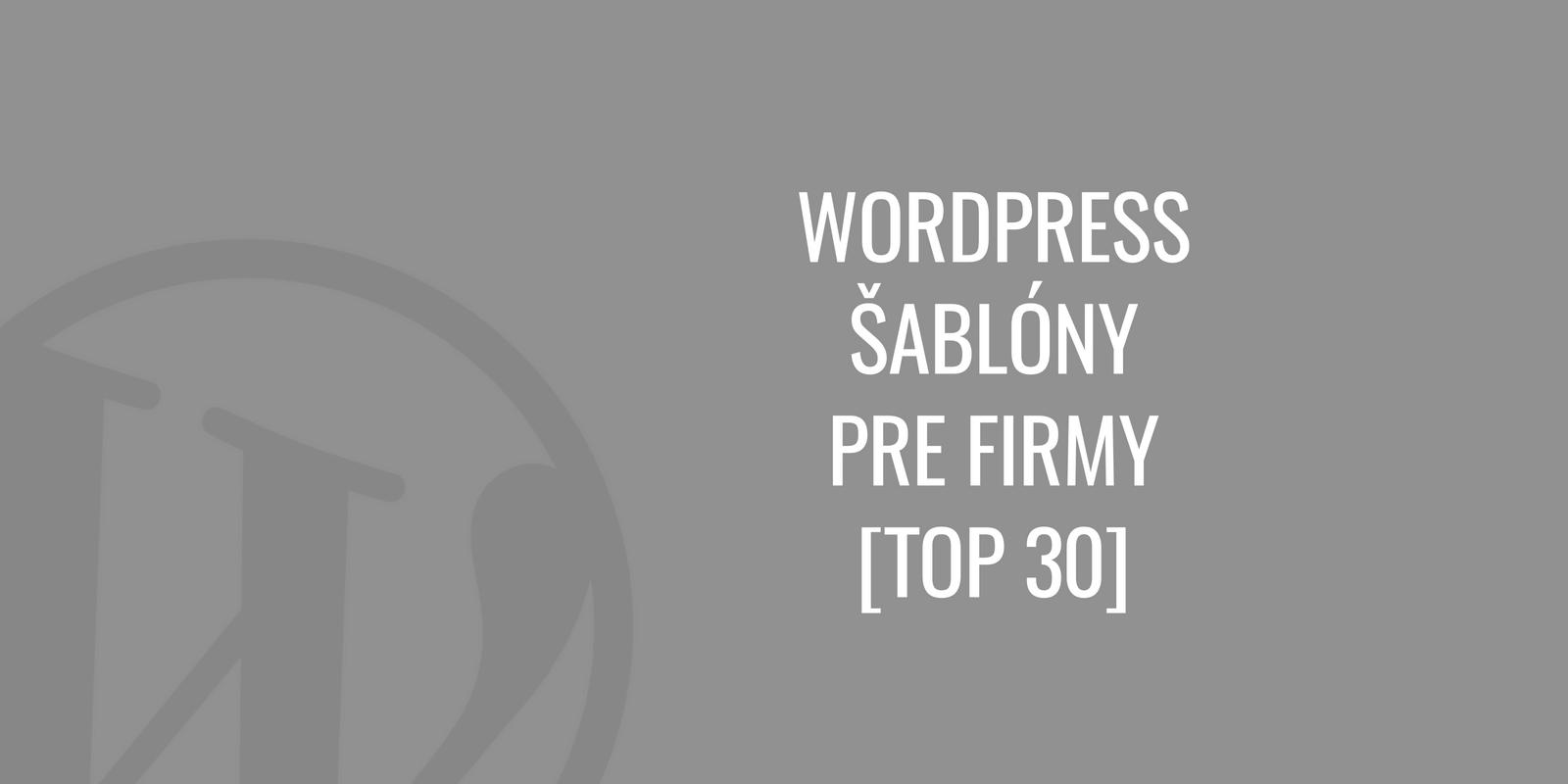 WordPress šablóny pre firmy