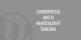Ako si nainštalovať šablónu vo WordPress