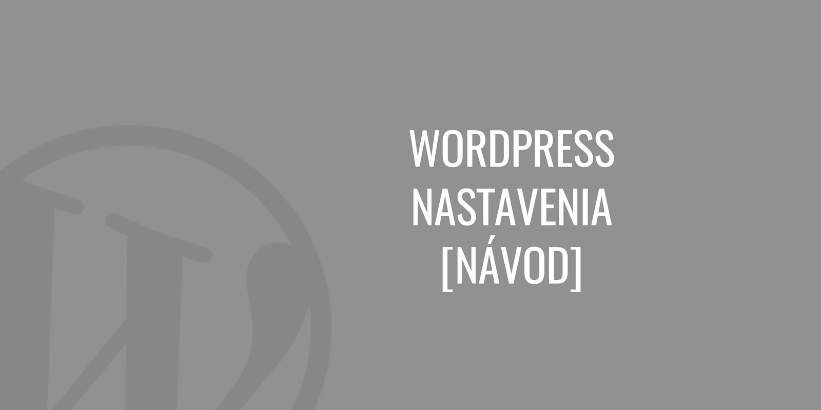 WordPress nastavenia