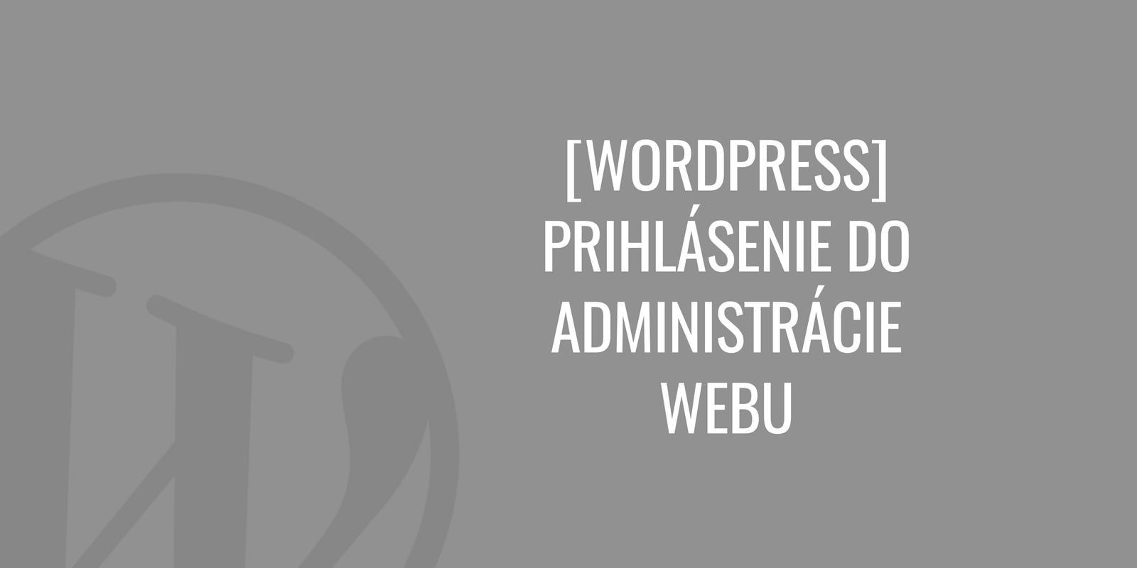WordPress prihlásenie do administrácie