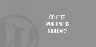 Čo je to WordPress toolbar? (panel nástrojov)