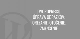 WordPress úprava obrázkov