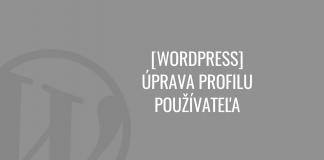 WordPress - úprava profilu používateľa