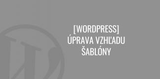 Úprava vzhľadu WordPress šablóny