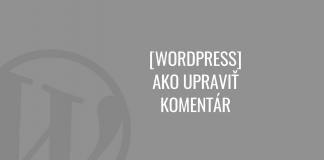 Ako upraviť komentár vo WordPress