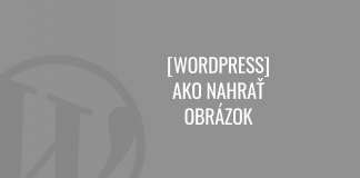 Ako nahrať obrázok vo WordPress