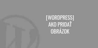 Ako pridať obrázok vo WordPress