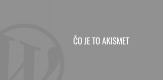 Čo je to Akismet