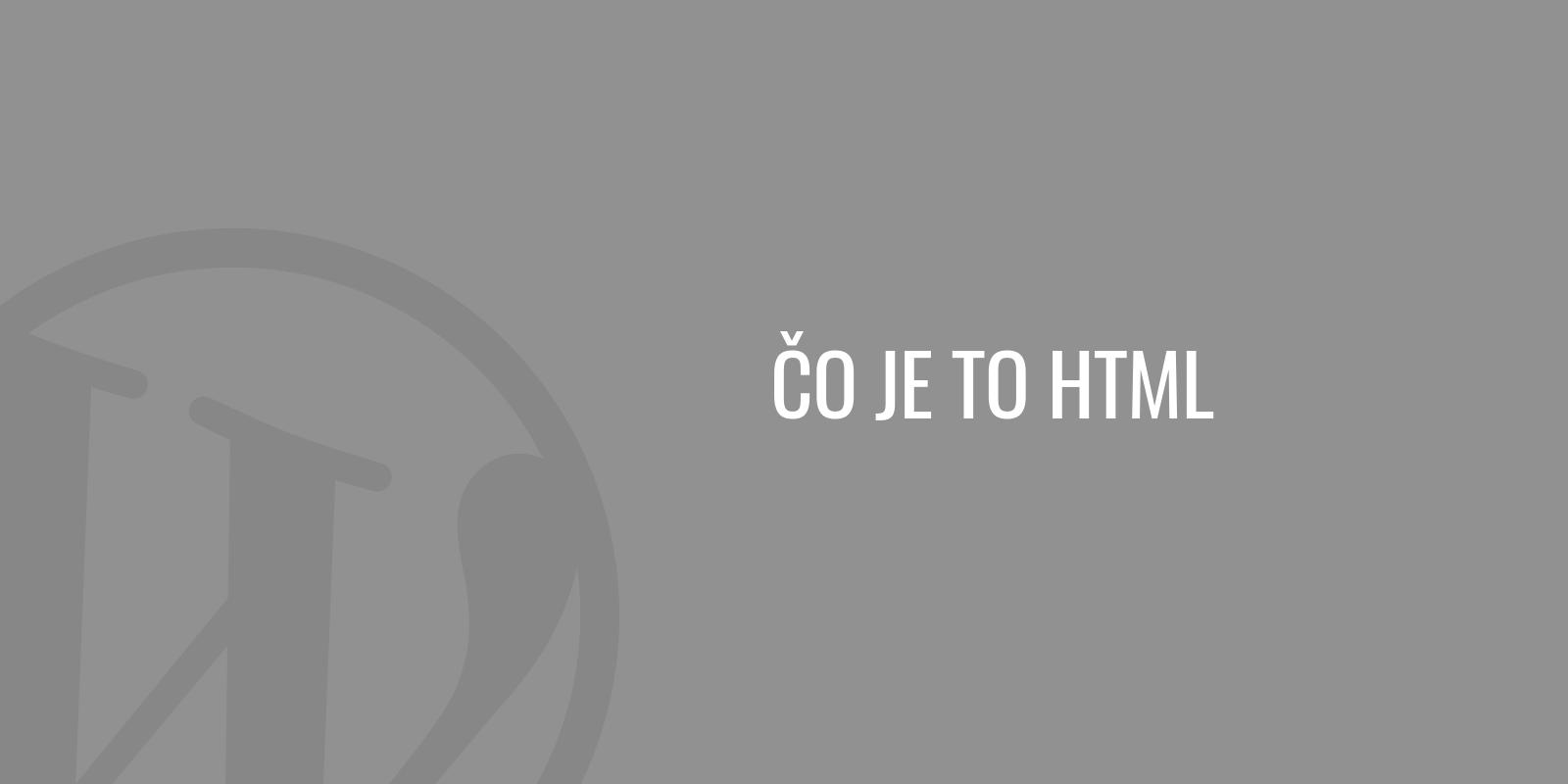 Čo je to HTML