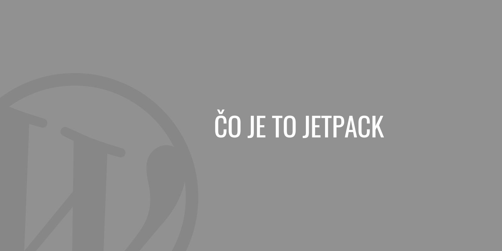 Čo je to Jetpack