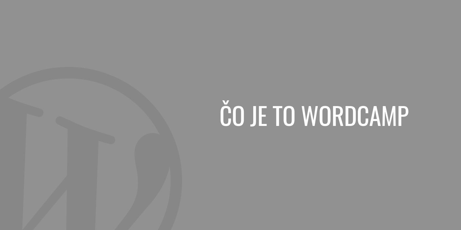 Čo je to WordCamp