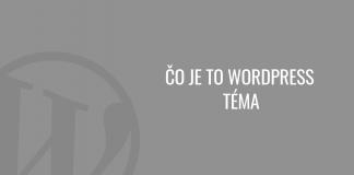 Čo je to WordPress téma