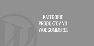 Kategórie produktov vo WooCommerce