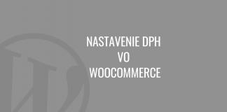 Nastavenie DPH vo WooCommerce
