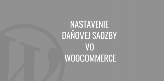 Nastavenie daňovej sadzby vo WooCommerce