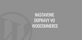 Nastavenie dopravy vo WooCommerce