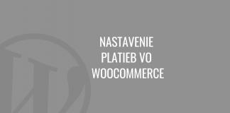 Nastavenie platieb vo WooCommerce
