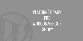 Platobné brány pre WooCommerce e-shopy