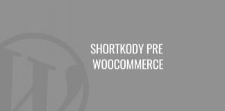 Shortkódy pre WooCommerce