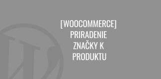 WooCommerce - priradenie značky k produktu