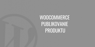 WooCommerce — publikovanie produktu