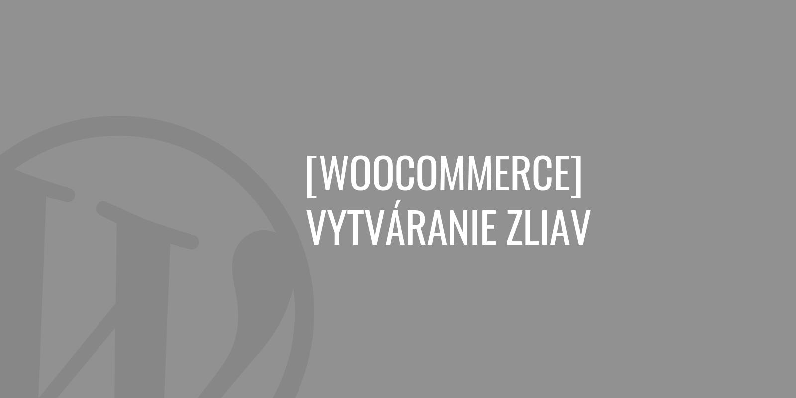 WooCommerce vytváranie zliav