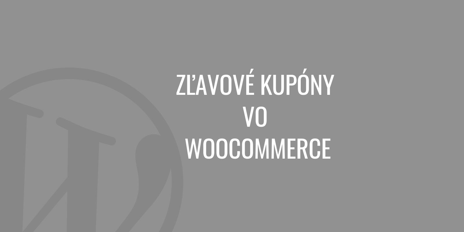 Zľavové kupóny vo WooCommerce