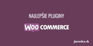Najlepšie WooCommerce pluginy