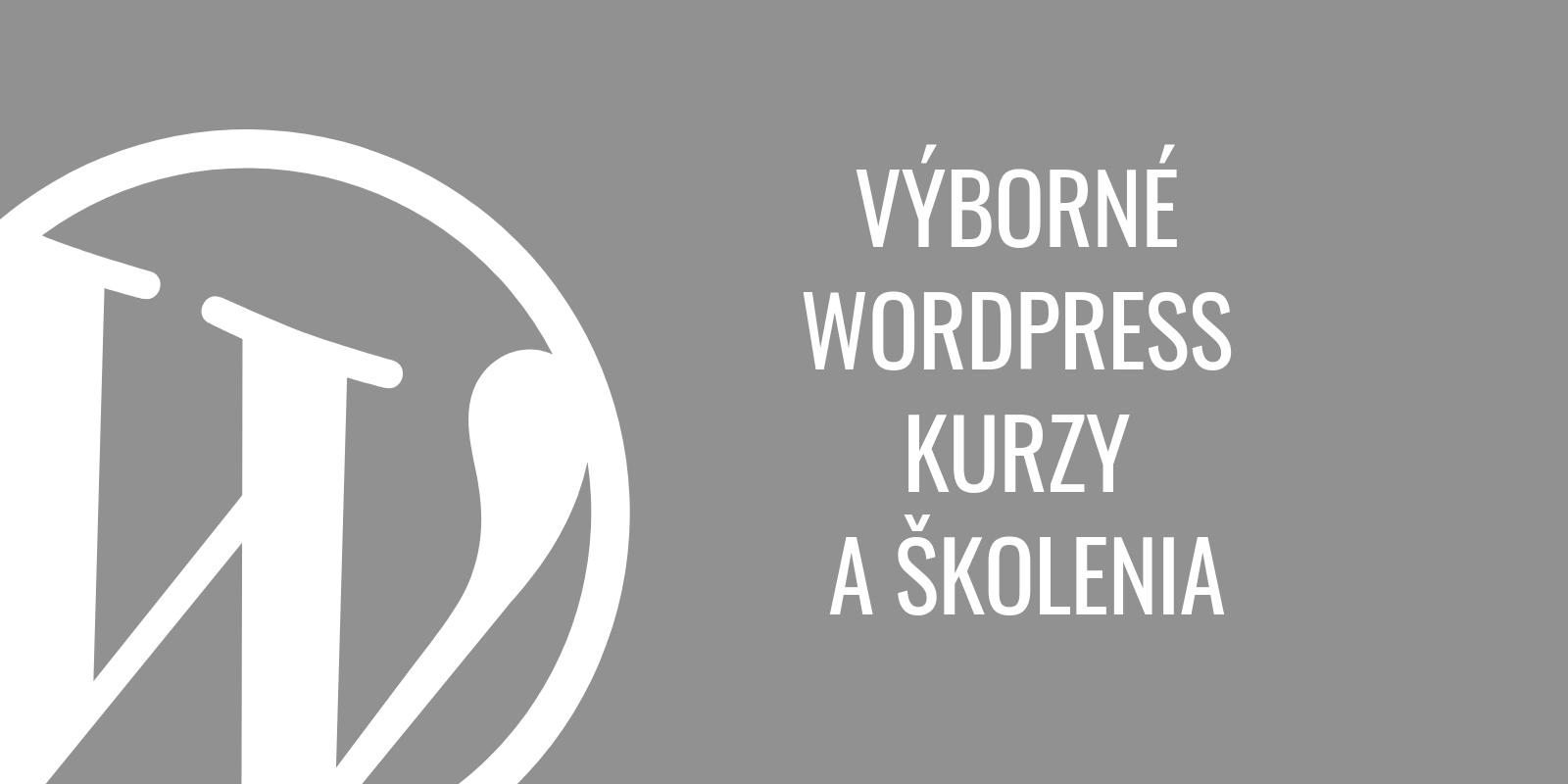 Výborné WordPress kurzy a školenia