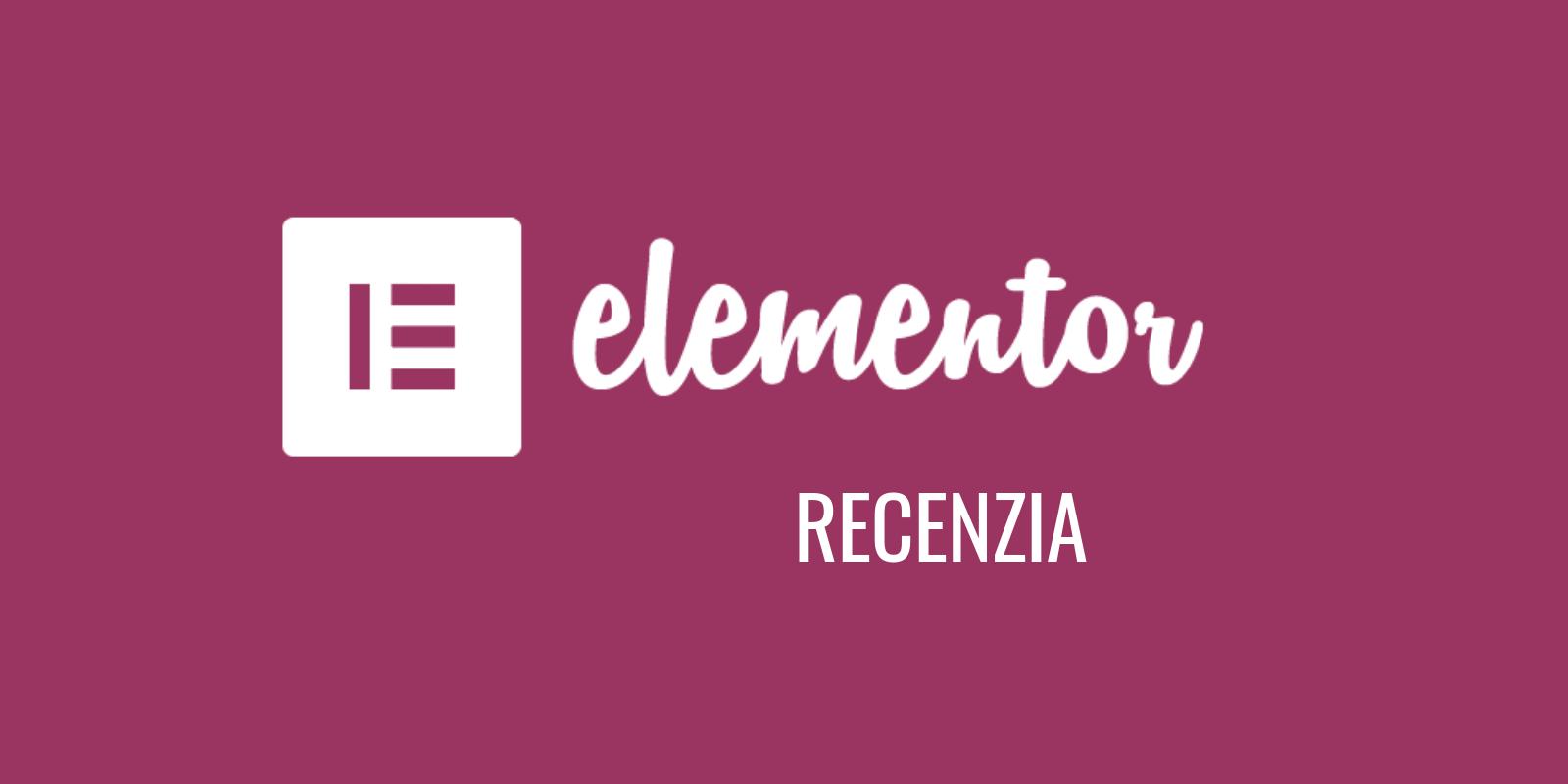 Elementor - recenzia tohto obľúbeného WordPress builderu
