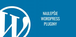 Najlepšie WordPress pluginy