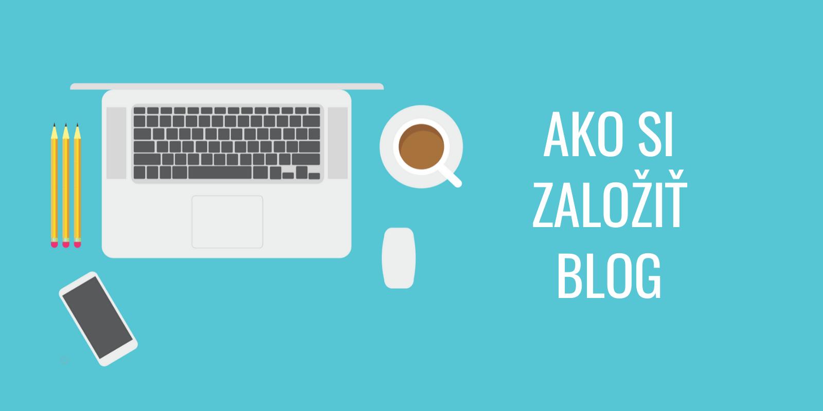 Ako si založiť vlastný blog v roku 2020 - jednoduchý návod