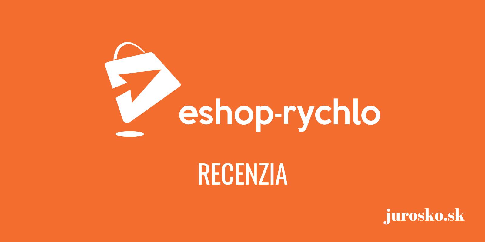 Eshop-rychlo - recenzia